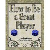 How to be a Great Player