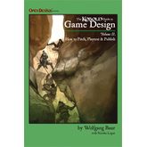 KOBOLD Guide to Game Design, Volume 2: Pitch and Playtest