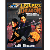 Feng Shui: Friends of the Dragon