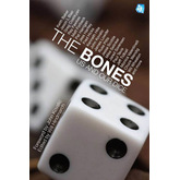 The Bones: Us and Our Dice