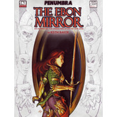 Penumbra: The Ebon Mirror