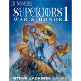 In Nomine Superiors 1: War & Honor