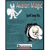 Avalon Magic, Vol 1, Issue #4, Spell Soup