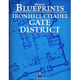 Øone's Blueprints: Ironhill Citadel -  Gate District