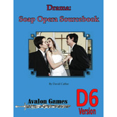 Drama: Soap Opera, D6 Version
