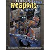 Lock-N-Load: Weapons & Tactics