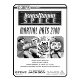 Transhuman Space: Martial Arts 2100