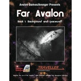Far Avalon Book 1: Background and Spacecraft