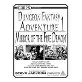 GURPS Dungeon Fantasy Adventure 1: Mirror of the Fire Demon