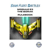 Star Fleet Battles: Playtest Module E3 - The Borak Star League Rulebook