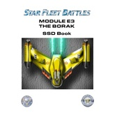 Star Fleet Battles: Playtest Module E3 - The Borak Star League SSD Book