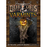 GURPS Classic: Deadlands – Varmints