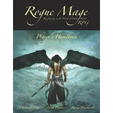 Rogue Mage Roleplaying Game Player's Handbook