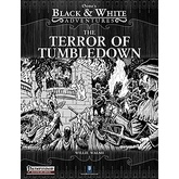 B&W Adventures: The Terror of Tumbledown