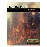 Against the Darkness: Into the Fire