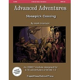 Advanced Adventures #22: Stonepick Crossing