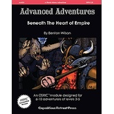 Advanced Adventures #25: Beneath the Heart of Empire
