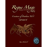 Rogue Mage Creatures of Darkness Vol 1: Spawn
