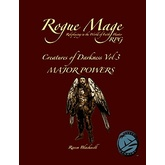 Rogue Mage Creatures of Darkness Vol 3: Major Powers