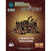 The Manual of Mutants & Monsters: Gibbering Mouther
