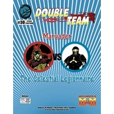 Double Team: Marauder VS The Celestial Legionnaire