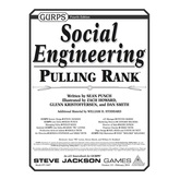 GURPS Social Engineering: Pulling Rank