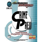 Do-Gooders & Daredevils: International CrimePrev Technologies