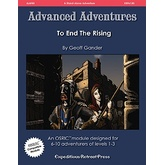 Advanced Adventures #30: To End The Rising