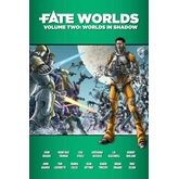 Fate Worlds: Worlds in Shadow