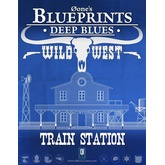 0one's Blueprints: Deep Blues - Wild West: Train Station
