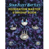 Star Fleet Battles: Federation Master Starship Book