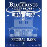 0one's Blueprints: Deep Blues - Wild West: Federal Bank