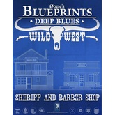 0one's Blueprints: Deep Blues - Wild West: Sheriff and Barber Shop