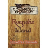 Colonial Gothic: Roanoke Island