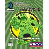 The Manual of Mutants & Monsters: Nuclear Toxyderm for ICONS