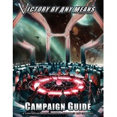 Victory by Any Means Campaign Guide (2e)